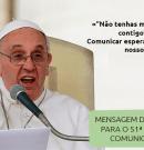 Mensagem do Papa Francisco para o 51º Dia Mundial das Comunicações Sociais
