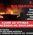 Ajude as vítimas do incêndio no Educandos